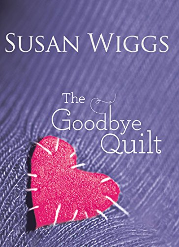 9780778329961: The Goodbye Quilt