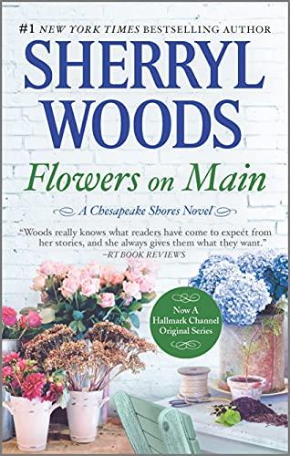 9780778330066: Flowers on Main (Chesapeake Shores)