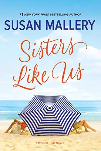 9780778330905: Sisters Like Us (Mischief Bay, 4)