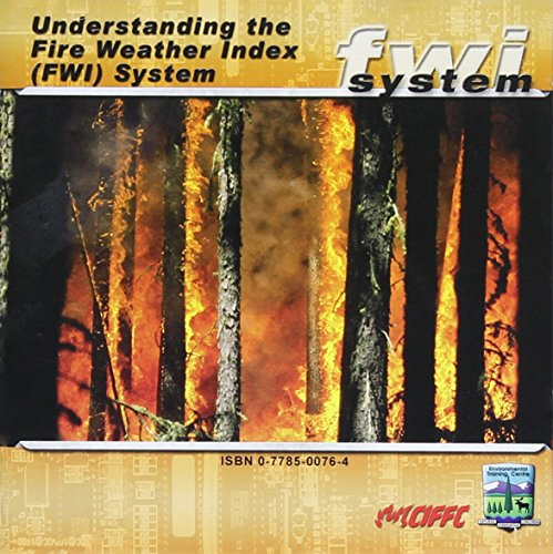 9780778500766: Understanding the Fire Weather Index (FWI) System