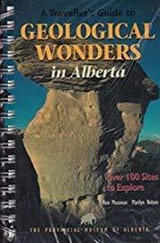 9780778501237: A Traveller's Guide to Geological Wonders in Alberta