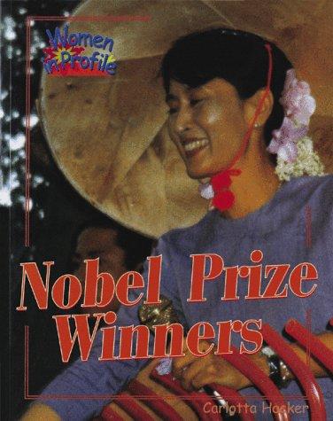 9780778700296: Nobel Prize Winners (Women in Profile Series)