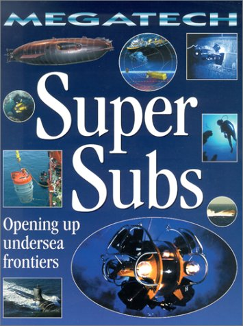 Super Subs: Exploring the Deep Sea (Megatech): Jefferis, David