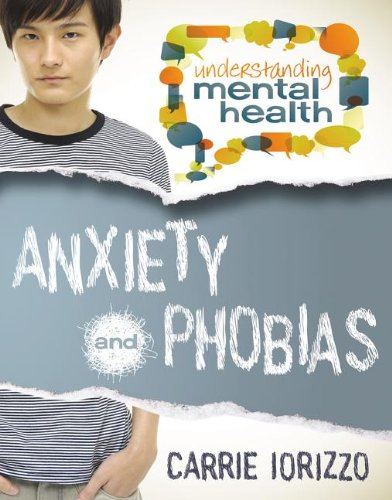 9780778700883: Anxiety and Phobias (Understanding Mental Health)