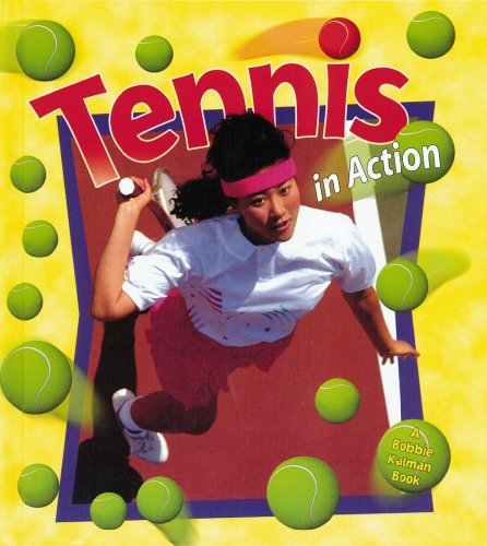 9780778701163: Tennis in Action (Sports in Action)