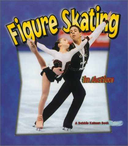 9780778701774: Figure Skating in Action (Sports in Action)