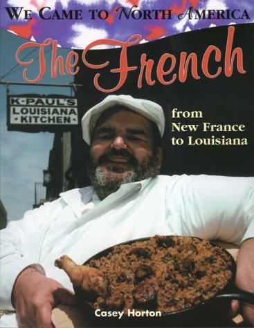 9780778701996: The French (We Came to North America)