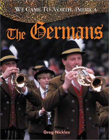 9780778702054: The Germans (We Came to North America)