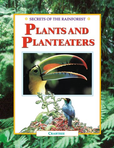 9780778702184: Plants and Planteaters (Secrets of the Rainforest)