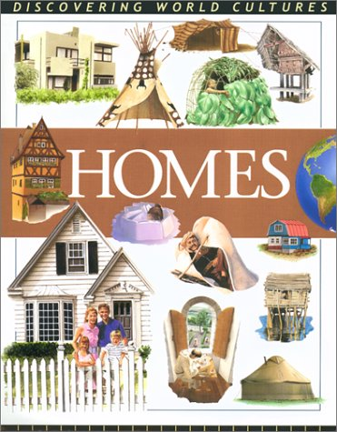 Homes. (Discovering World Cultures): Fiona MacDonald