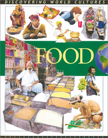 9780778702481: Food. (Discovering World Cultures)