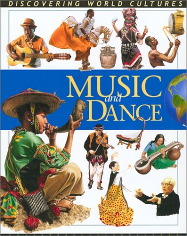 Music and Dance (Discovering World Cultures): MacDonald, Fiona