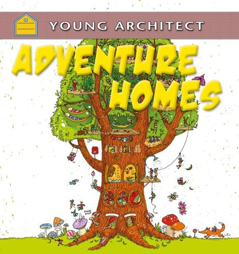 9780778702917: Adventure Homes (Young Architect)