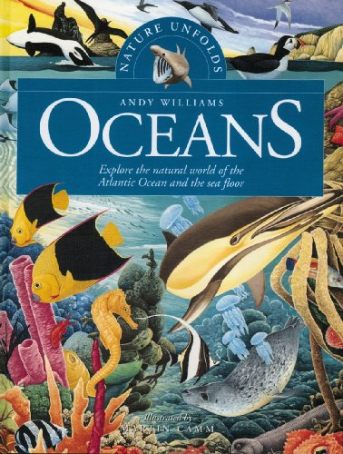 The Oceans: Explore the Natural World of: Andy Williams; Illustrator-Martin