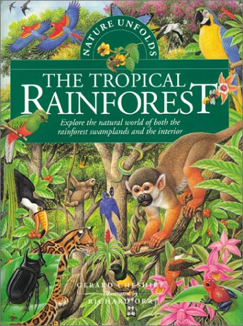 9780778703204: The Tropical Rainforest (Nature Unfolds, 1)