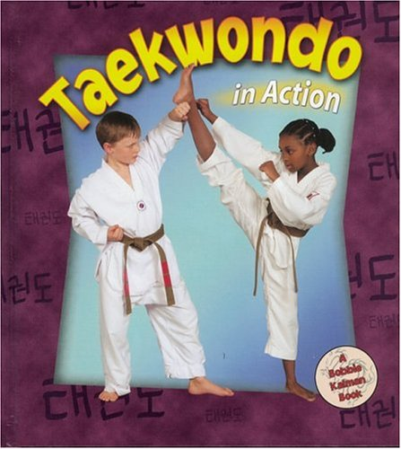 9780778703389: Taekwondo in Action (Sports in Action)