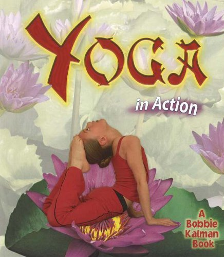 Yoga in Action (Sports in Action): Kelley Macaulay