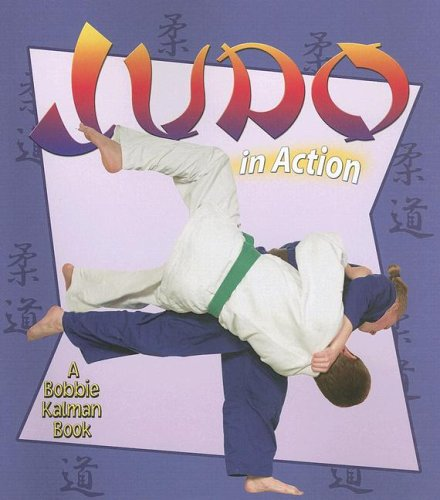 9780778703624: Judo in Action (Sports in Action (Paperback))