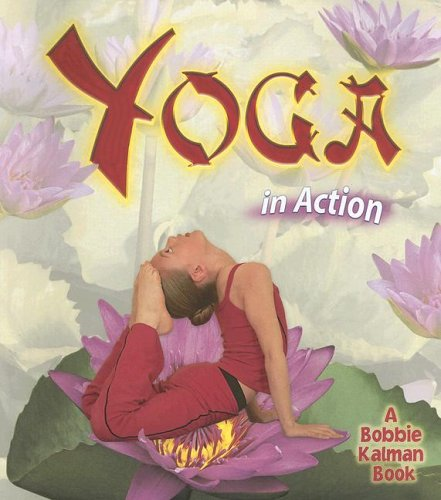 Yoga in Action (Sports in Action): Kelley Macaulay, Bobbie