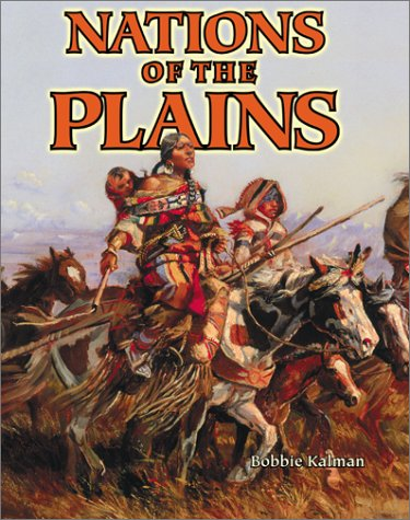 9780778703686: Nations of the Plains (Native Nations of North America)