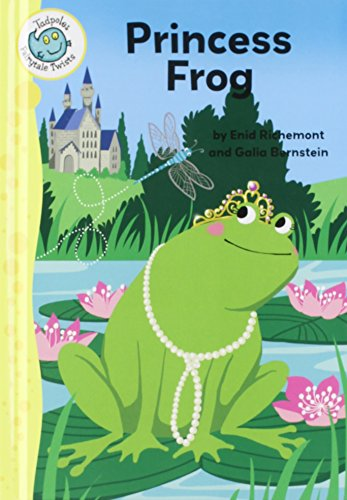 Princess Frog (Tadpoles: Fairytale Twists): Richemont, Enid
