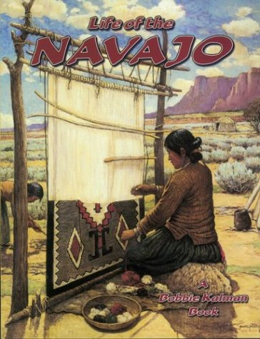 9780778704683: Life in The Navajo (Native Nations of North America)