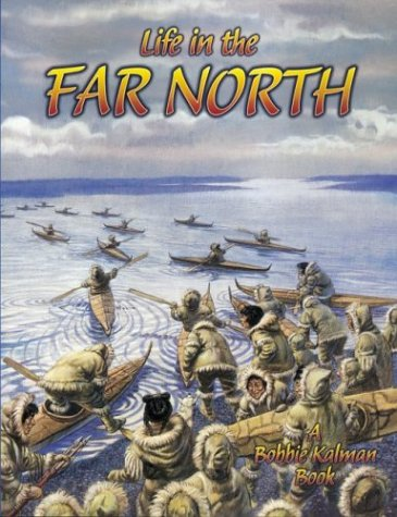 9780778704690: Life in the Far North (Native Nations of North America (Paperback))