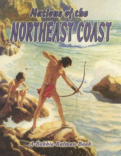 9780778704782: Nations of the Northeast Coast (Native Nations of North America)