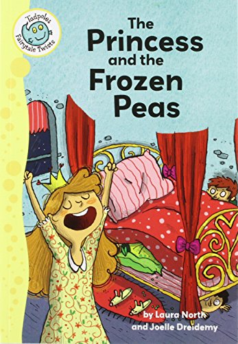 9780778704812: The Princess and the Frozen Peas (Tadpoles: Fairytale Twists)