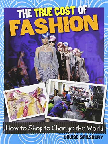 9780778704874: The True Cost of Fashion (Consumer Nation: How to Shop to Change the World)