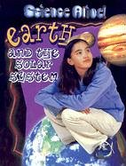 Earth and the Solar System (Science Alive! (Hardcover)): Lauw, Darlene, Puay, Lim Cheng
