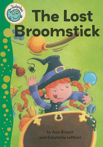 The Lost Broomstick (Tadpoles) (0778705943) by Ann Bryant