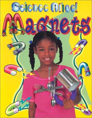 Magnets (Science Alive!): Darlene Lauw