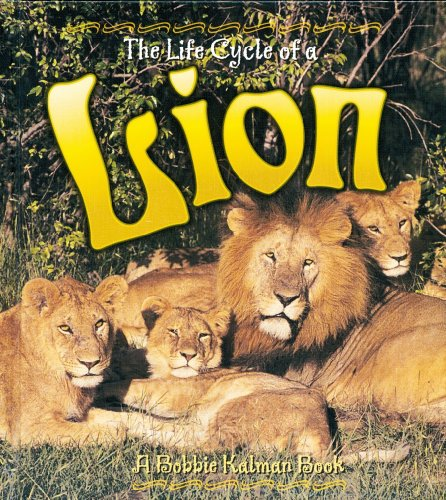 9780778706564: The Life Cycle of a Lion