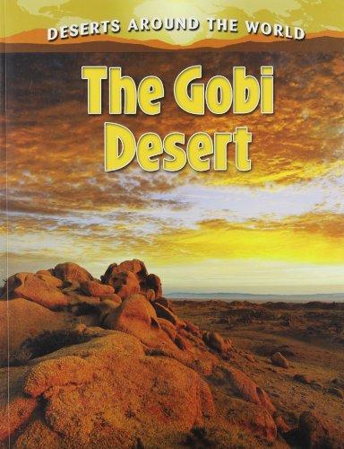 9780778707189: The Gobi Desert (Deserts Around the World)