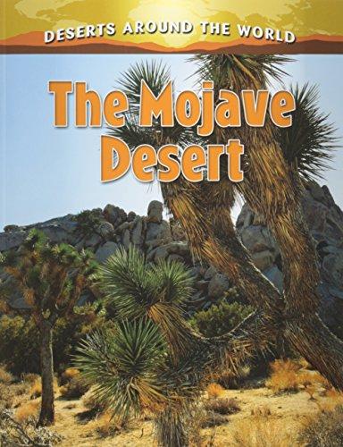 The Mojave Desert (Deserts Around the World): Aloian, Molly