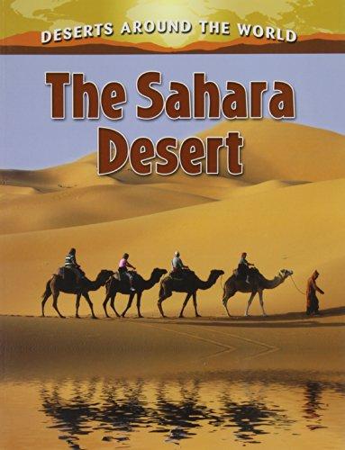 9780778707226: The Sahara Desert (Deserts Around the World)