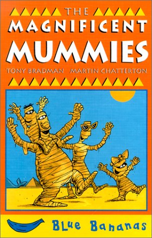 9780778708438: The Magnificent Mummies (Banana Storybooks: Blue)