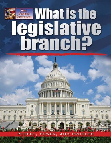 9780778709053: What Is the Legislative Branch? (Your Guide to Government)