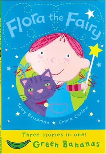 9780778710387: Flora the Fairy (Banana Storybooks: Green)