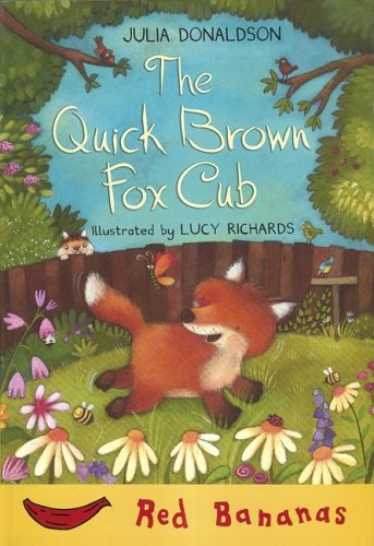 9780778710806: The Quick Brown Fox Cub (Banana Storybooks: Red)