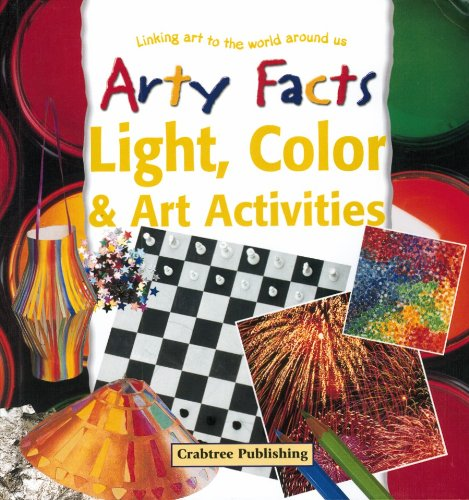 Light, Color & Art Activities (Arty Facts) (0778711145) by Barbara Taylor