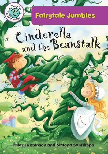 9780778711612: Cinderella and the Beanstalk (Tadpoles: Fairytale Jumbles)