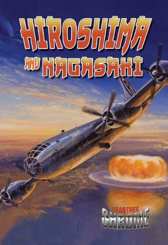 9780778711711: Hiroshima and Nagasaki (Crabtree Chrome)