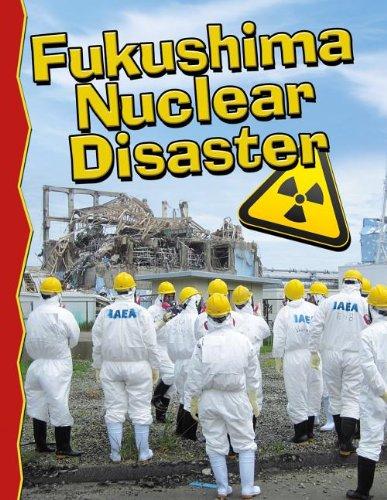 9780778711926: Fukushima Nuclear Disaster (Disaster Alert!)