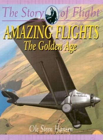 Amazing Heights: The Golden Age (Story of: Ole Steen Hansen