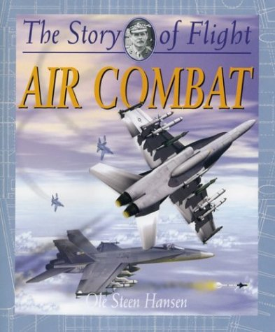 9780778712220: Air Combat (Story of Flight (Paperback))