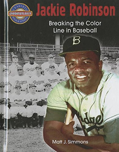 Jackie Robinson: Breaking the Color Line in: Simmons, Matt J.