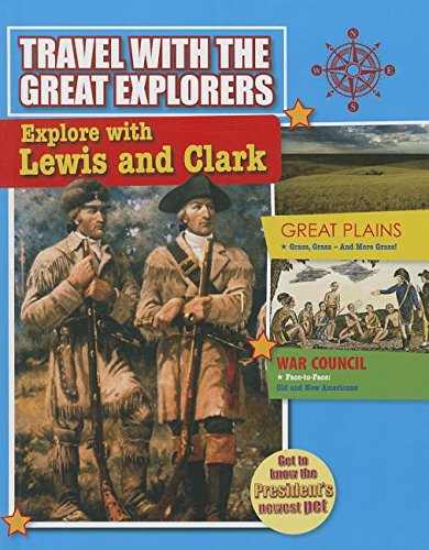 9780778712473: Explore With Lewis and Clark (Travel With the Great Explorers)