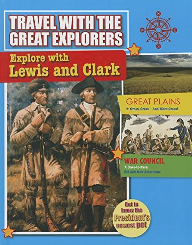 9780778712596: Explore With Lewis and Clark (Travel With the Great Explorers)